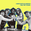 "A NIGHT IN SOUTH BLUE MOUNTAIN/SOIL &""PIMP""SESSIONS"