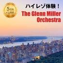 ハイレゾ体験!グレン・ミラー・オーケストラ/Glenn Miller