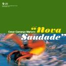 Nova Saudade/Cesar Camargo Mariano