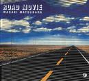 Road Movie/松原 正樹