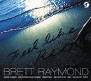 FEEL LIKE RIO/Brett Raymond
