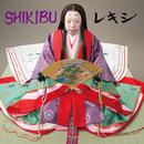 SHIKIBU feat. 阿波の踊り子/Rekishi