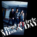 Miss X DAY/a flood of circle