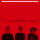 "Full Of Harmony Best Mix ""To The Groove"" mixed by DJ AGETETSU/Full Of Harmony"