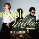 middle & mellow of paris match/paris match