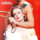 sadistics/サディスティックス