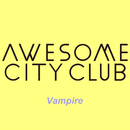 Vampire/Awesome City Club