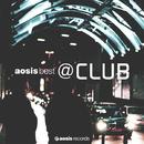 aosis best @CLUB selected by Toshikazu Kanazawa/VARIOUS