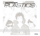 Welcome Back(2016 Remastered)/PLASTICS