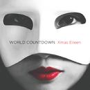 WORLD COUNTDOWN/Xmas Eileen