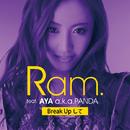 Break Upして feat. AYA a.k.a.PANDA/Ram