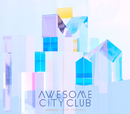 Awesome City Tracks 3/Awesome City Club
