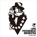 LOVE PSYCHEDELIC ORCHESTRA/LOVE PSYCHEDELICO