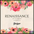 ルネッサンス feat. クレイリティー(リミキシーズ)- EP/スティーヴ・ジェームス