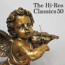 ザ・ハイレゾ・クラシック 50/VARIOUS