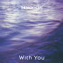 With You/THE BACK HORN