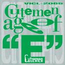"age of ""E""/Cutemen"