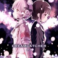 DREAMCATCHER【アニメver.】