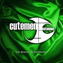 Cruel Memories -The Best Selection-/Cutemen