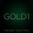 ゴールド1~ザ・ベスト・セレクション/ゴールド1