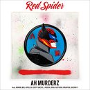 AH MURDERZ feat. MINMI, BES, APOLLO, KENTY GROSS, J-REXXX, KIRA, NATURAL WEAPON, DOZAN11/RED SPIDER