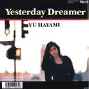 Yesterday Dreamer/早見優