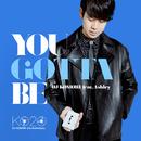 You Gotta Be feat. Ashley/DJ Komori
