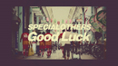 Good Luck/SPECIAL OTHERS & Kj (from Dragon Ash)