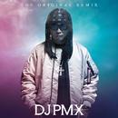 THE ORIGINAL REMIX/DJ PMX