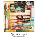 TWO the OCEAN feat. SHEN (Aloha Damashii)/FUKI