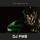 THE ORIGINAL III/DJ PMX