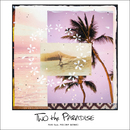 TWO the PARADISE feat. PES (RIP SLYME)/FUKI