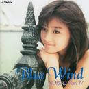 Blue Wind/NORIKO PartIV/酒井法子
