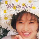 White Girl/NORIKO PartVI/酒井 法子