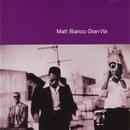 グラン・ヴィア +5/Matt Bianco