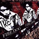FIRE DOG/斉藤 和義