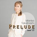 PRELUDE tour'17/高橋 真梨子