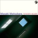 TENDER HEART/松原 正樹