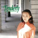 Tenderly/高橋 由美子
