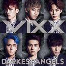 DARKEST ANGELS/VIXX
