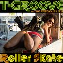 Roller Skate EP/T-GROOVE