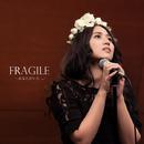 Fragile ~あなたがいた...~(Duo Ver.)/中村 舞子