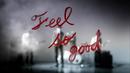 Feel so good/夜の本気ダンス