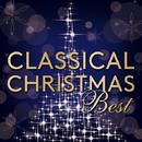 Classical Christmas Best ~クラシカル・クリスマス・ベスト/VARIOUS