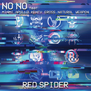 NO NO feat. MINMI, APOLLO, KENTY GROSS, NATURAL WEAPON/RED SPIDER