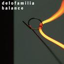 balance ~love and hate~ (10th Anniversary ver.)/delofamilia