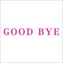 GOOD BYE/Cocco
