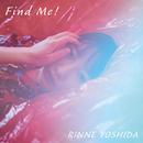 Find Me!/吉田 凜音
