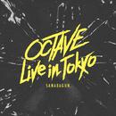 OCTAVE Live in Tokyo/SANABAGUN.