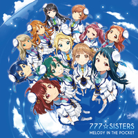 MELODY IN THE POCKET/777☆SISTERS